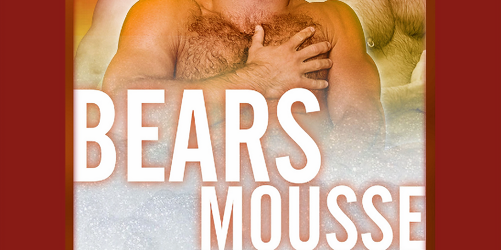 BEARS MOUSSE PARTY