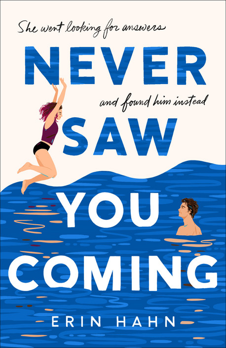 """Book Talk: On """"Never Saw You Coming"""" by Erin Hahn 