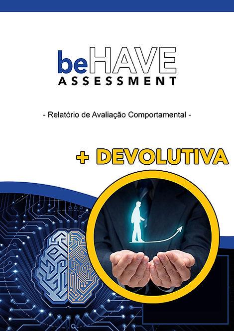 beHAVE Assessment + Devolutiva