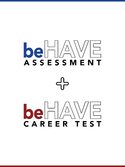 Combo - beHAVE Assessment + Career Test