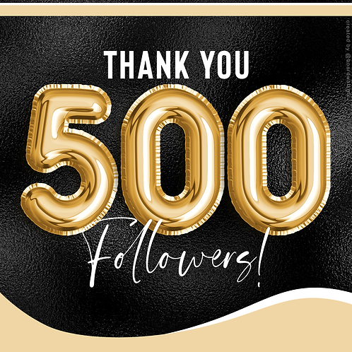 500 FOLLOWERS - GOLD