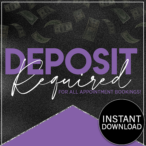 DEPOSIT REQUIRED #004