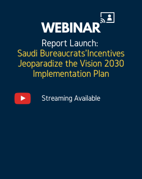 Saudi Bureaucrats' Incentives Jeopardize the Vision 2030 Implementation Plan