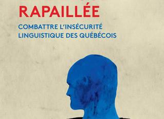 LA LANGUE RAPAILLÉE, d'Anne-Marie Beaudoin-Bégin