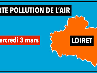 Mercredi 3 mars : alerte pollution par particules en suspension dans le Loiret