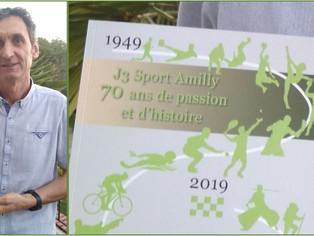 Publication - « Les J3 Sport Amilly, 70 ans d'histoire et de passion » de Fabrice Viallon