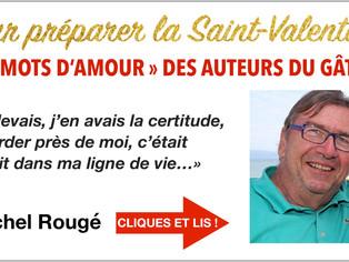 """Michel Rougé : """"il faut simplement laisser parler son cœur..."""""""