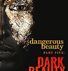 Dark Beauty By MIchelle Hardin