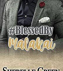 Blessed by Malakai by Sherelle Green ⭐⭐⭐⭐⭐