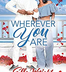 Wherever You Are By Elle Wright