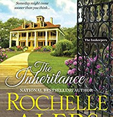 The Inheritance (The Innkeepers) By Rochelle Alers