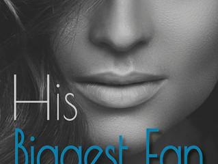His Biggest Fan By Martha Kennerson