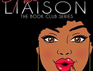 THE LIAISON (The Book Club Series 3)⭐⭐⭐⭐⭐ D. Camille