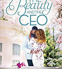 The Beauty and the CEO (Once Upon a Tiara)  By Carolyn Hector
