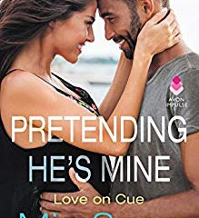 PRETENDING HE'S MINE (LOVE ON CUE) by Mia Sosa