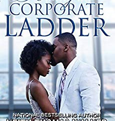 Riding The Corporate Ladder byKeith Thomas Walker