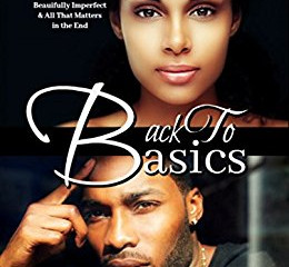Back to Basics By Phoenix C. Brown