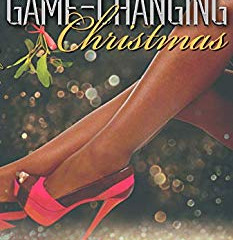 A Game Changing Christmas ' By Stephanie N Norris
