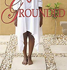 GROUNDED By Angelia Vernon Menchan