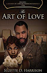 The Art of Love by Suzette Harrison is the Fourth book in the Decades: African American history seri