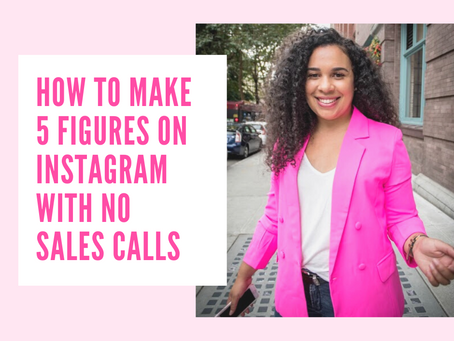 How I Earned 5 Figures On Instagram With No Sales Calls