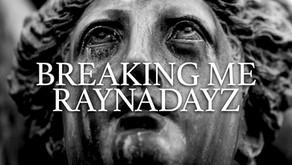 VIOL-ENT Sunday Exclusive • Week 77: Raynadayz - Breaking Me