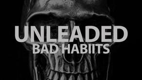 VIOL-ENT Sunday Exclusive • Week 75: Bad Habiits - Unleaded