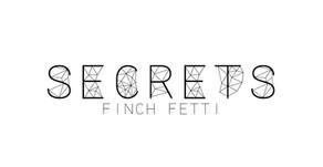 VIOL-ENT Sunday Exclusive • Week 92: Finch Fetti - Secrets
