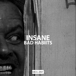 VIOL-ENT Sunday Exclusive • Week 59: Bad Habiits - Insane