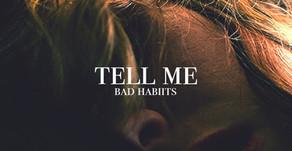 VIOL-ENT Sunday Exclusive • Week 85: Bad Habiits - Tell Me