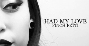VIOL-ENT Sunday Exclusive • Week 97: Finch Fetti - Had My Love