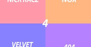 VIOL-ENT's Pick 4: Nick Racz, Nox, Velvet Society, 404