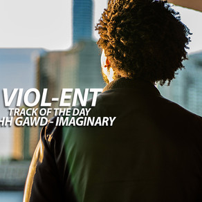 VIOL-ENT T.O.T.D: OHHH GAWD - Imaginary