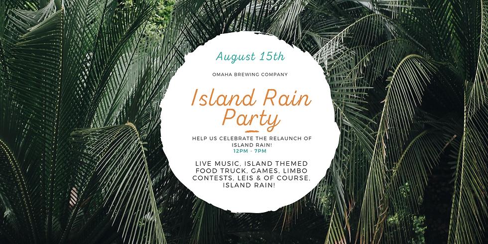 Island Rain Release Party
