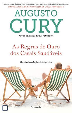 As Regras de Ouro dos Casais saudáveis - Augusto Cury