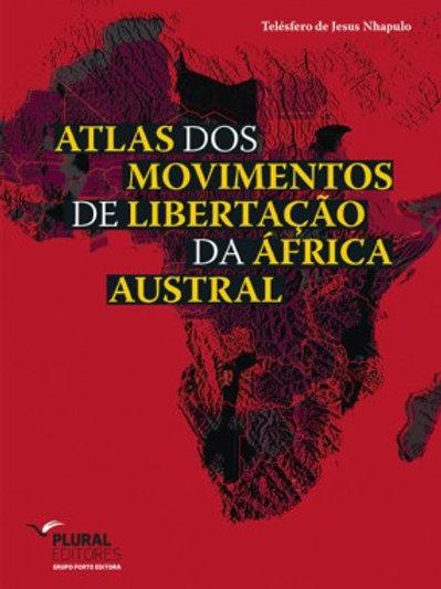 Atlas dos Movimentos de Libertação da África Austral