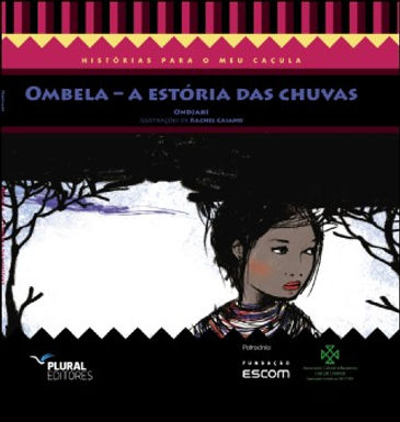 Ombela - A Estória das Chuvas