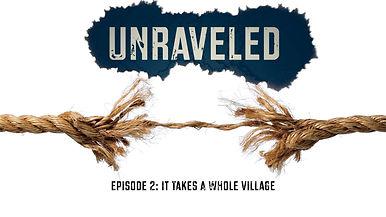 Unraveled Video 2.jpg