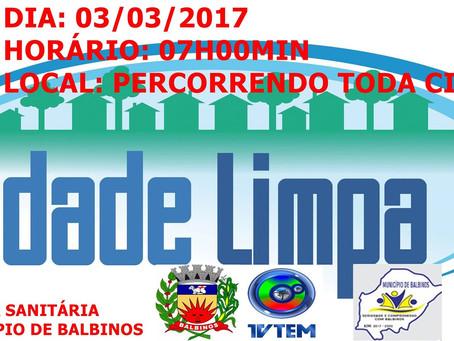 Cidade Limpa chega a Balbinos, mais um combate contra à Dengue !!! Venha Participar