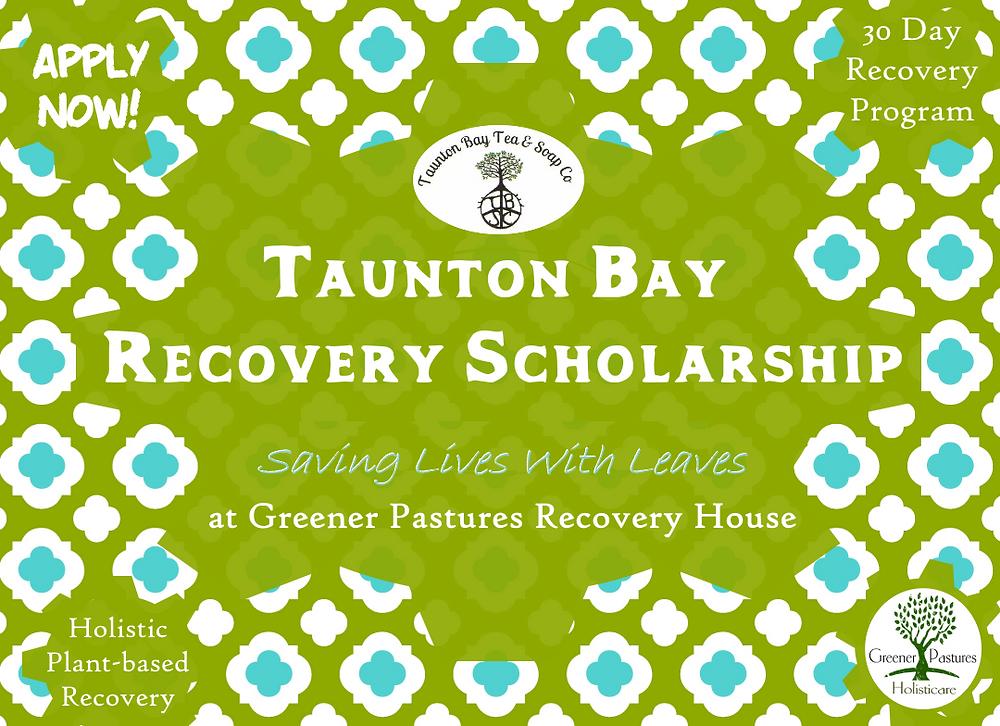 Taunton Bay Soap Company recovery scholarship