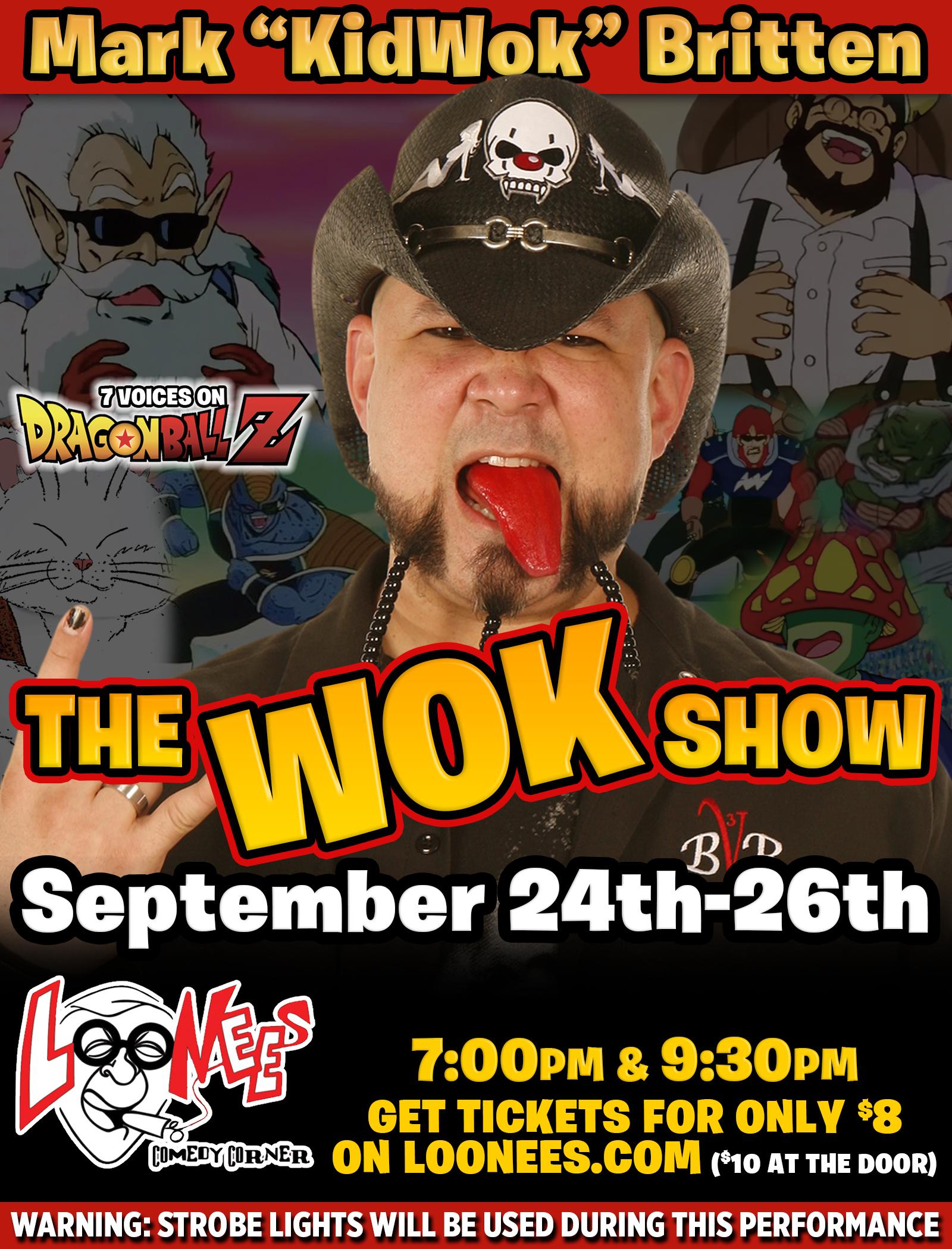 The Wok Show!