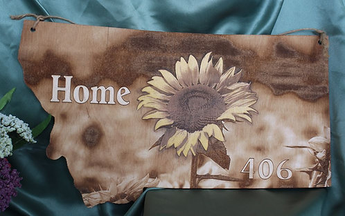 Home 406 Montana Sign