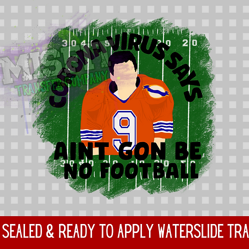No Football - The Waterboy - Clear Waterslide