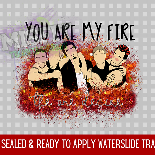 You Are My Fire - Backstreet Boys - Clear Waterslide