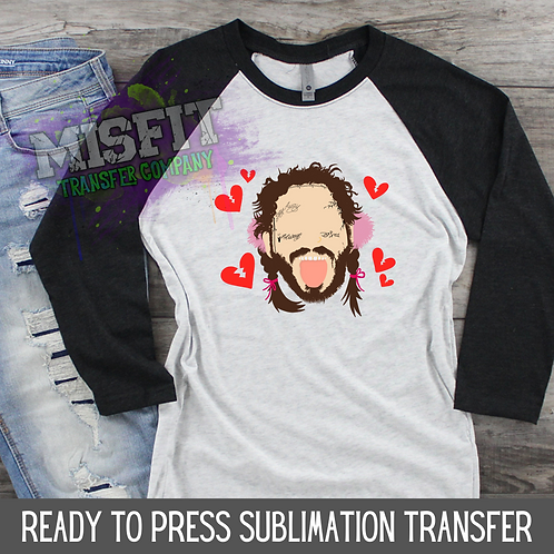 Post Malone - Valentine's Day - Sublimation Transfer