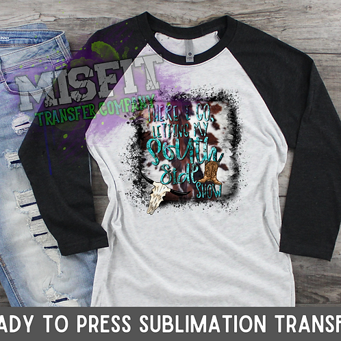 South Side - Sublimation Transfer
