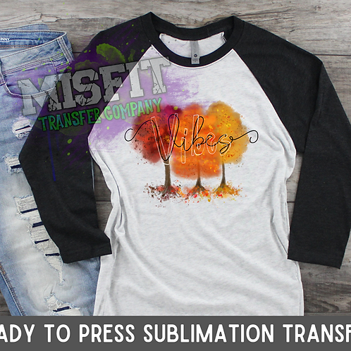 Fall Vibes - Sublimation Transfer