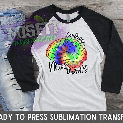 Neuro Diversity - Sublimation Transfer