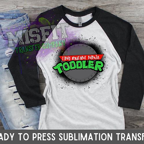 Teenage Mutant Ninja Toddler - Sublimation Transfer