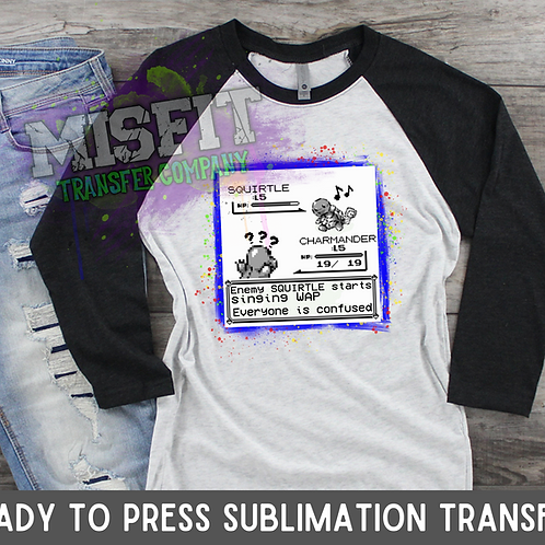 Pokemon WAP - Sublimation Transfer